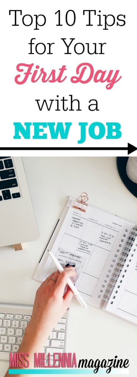Congratulations—you've landed a new job!Read this list of top ten tips for Millennials who want to have a completely successful first day.