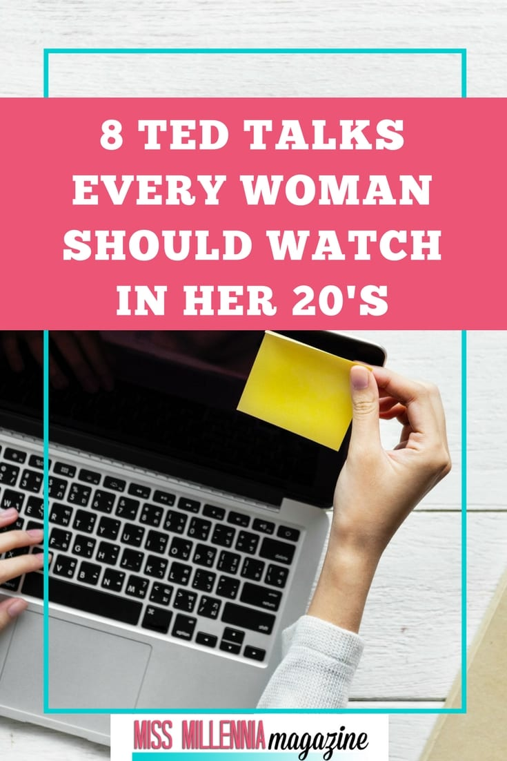 Watch these eight TED talks every woman should view in her twenties! You will be inspired and empowered by what you learn.