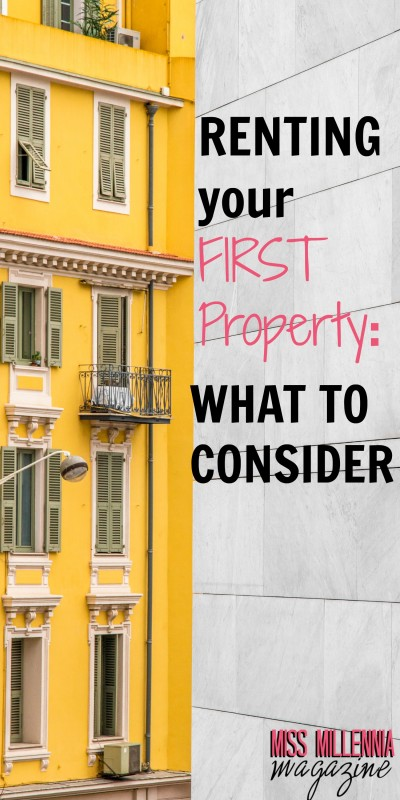 Important Things to Consider When Renting Your First Property