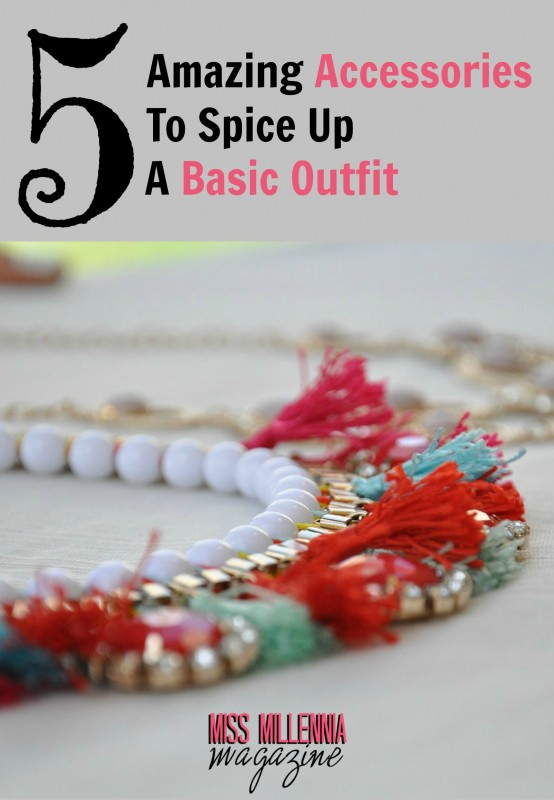 5-Amazing-Accessories-To-Spice-Up-a-Basic-Outfit