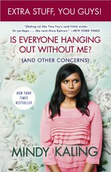 is everyone hanging out without me, mindy kaling, fun read, fun books, what to read