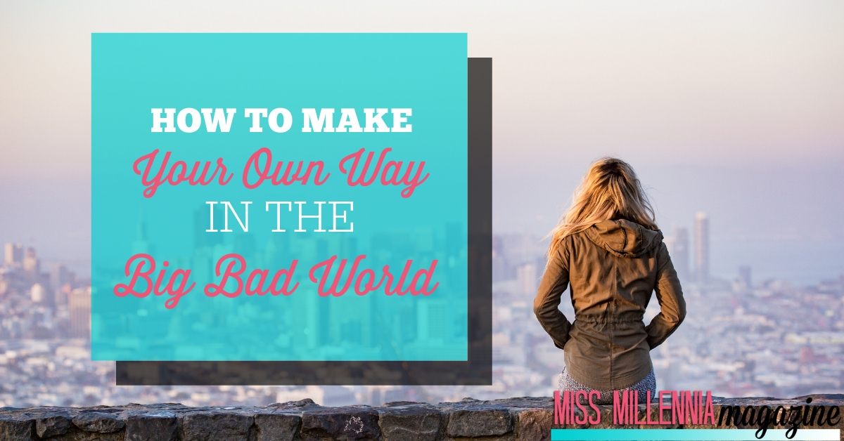 How to make your own in the Big Bad World