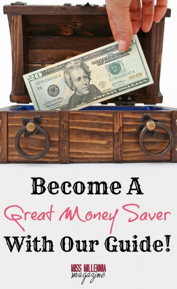 Become a Great Saver With Our Guide!