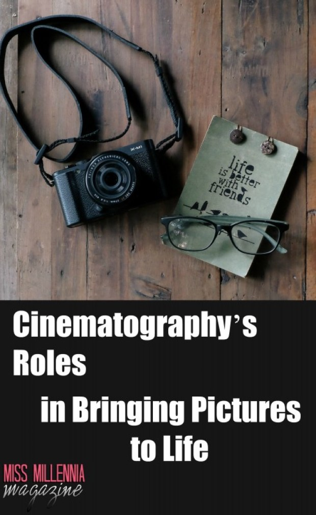 Cinematography's Roles in Bringing Pictures to Life