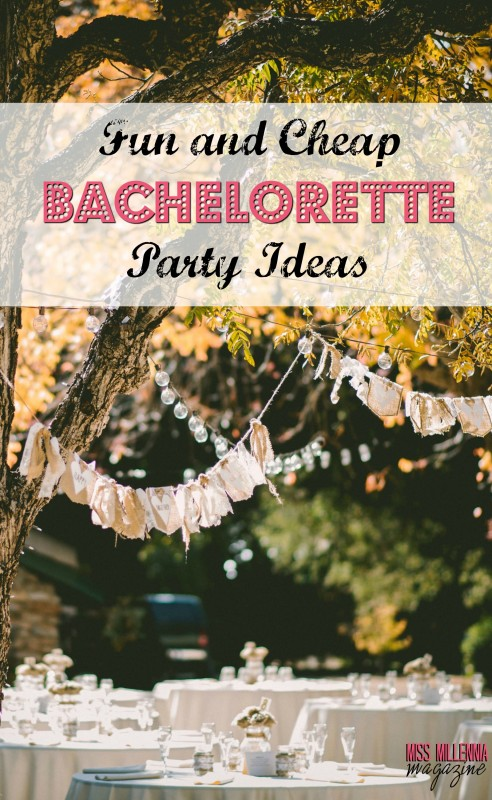 Fun and Cheap Bachelorette Party Ideas