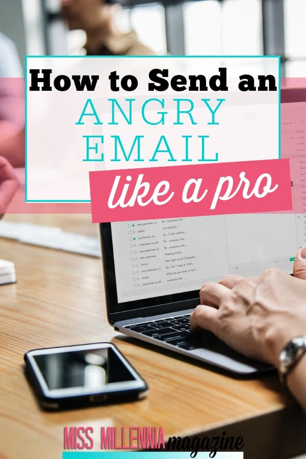 Need to send an angry email? Read these top tips for how to craft a message that will be sure to get the response you want.