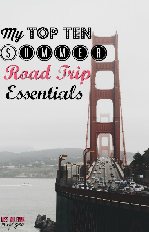 I love going on road trips with friends and family. When I do go on a road trip, I make sure to never leave without these ten things.