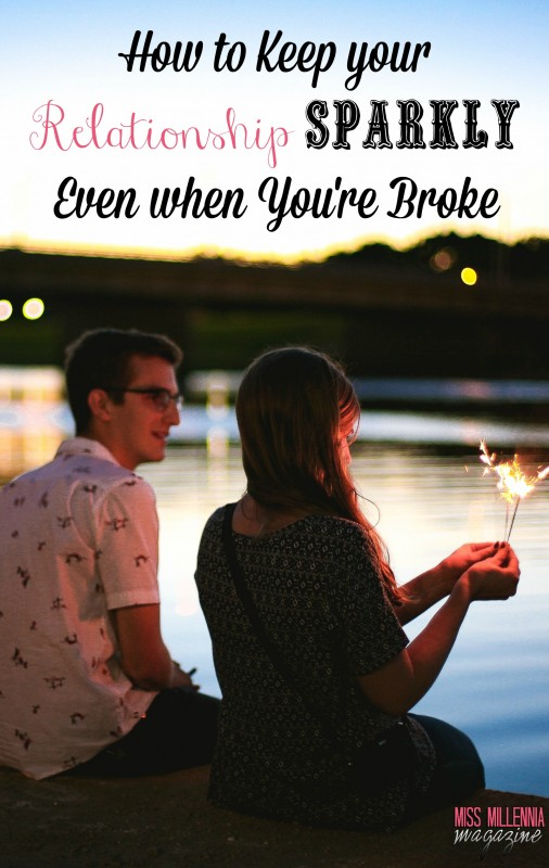 How to Keep Your Relationship Sparkly When You're Broke