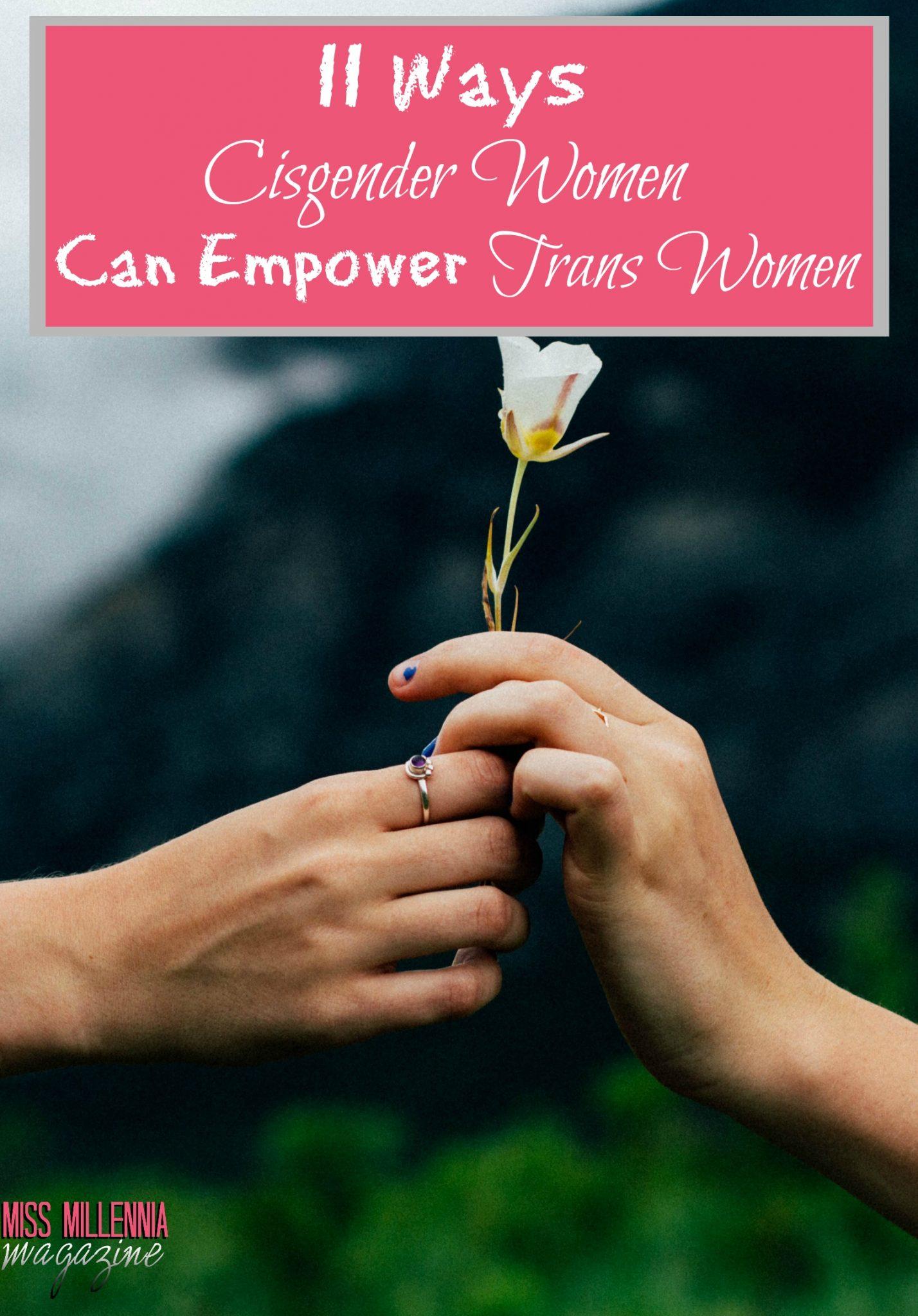 11 Ways Cisgender Women Can Empower Trans Women