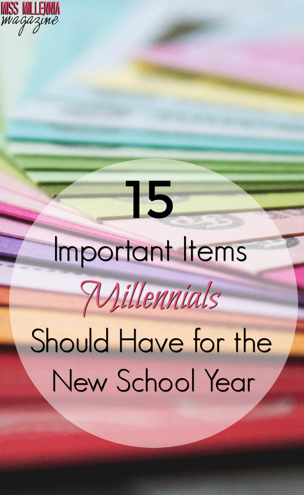 15 Important Items Millennials Should Have for the New School Year