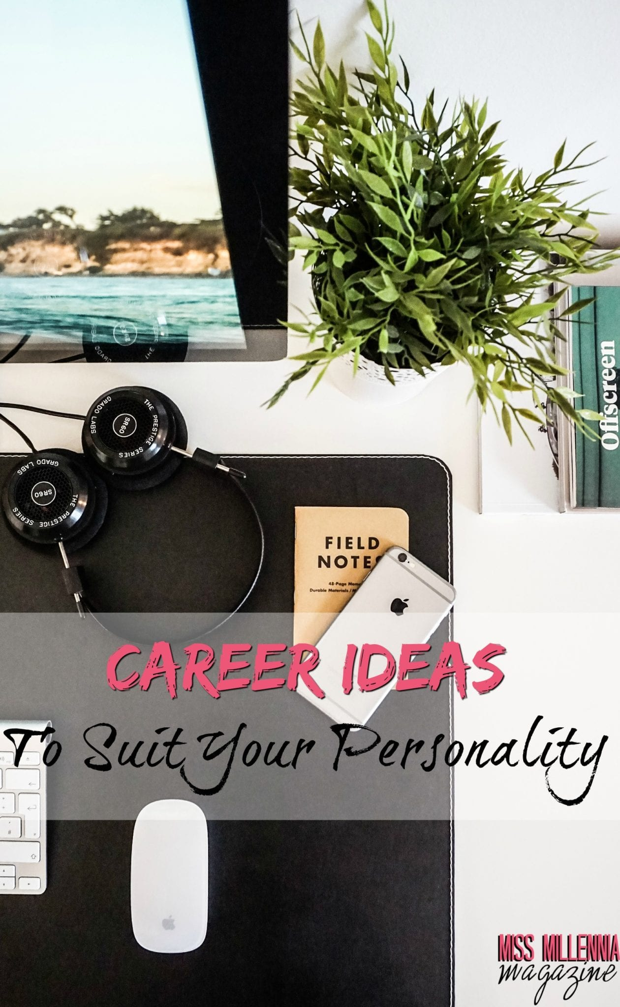 Career Ideas To Suit Your Personality