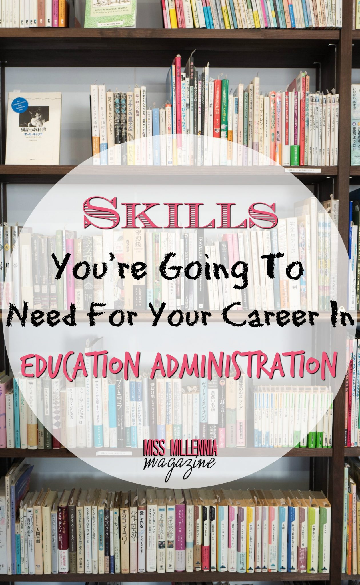 Skills You're Going To Need For Your Career In Education Administration