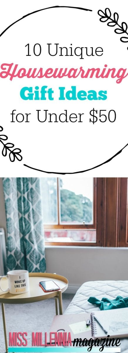 What exactly do you buy for someone who just moved into a new place, that's still within your budget? We've got 10 housewarming gift ideas for under $50! #missmillmag