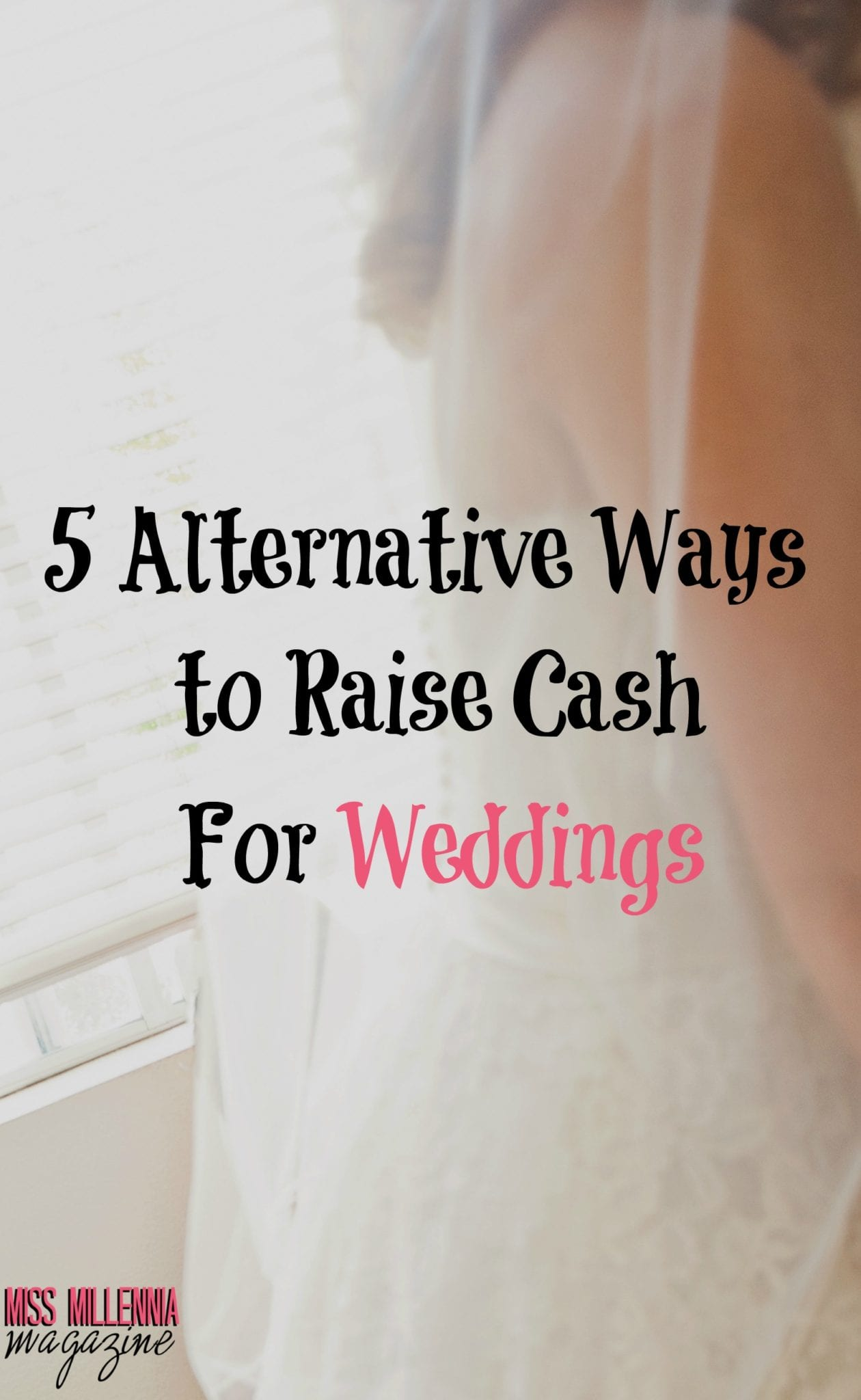 5-alternative-ways-to-raise-cash-for-weddings