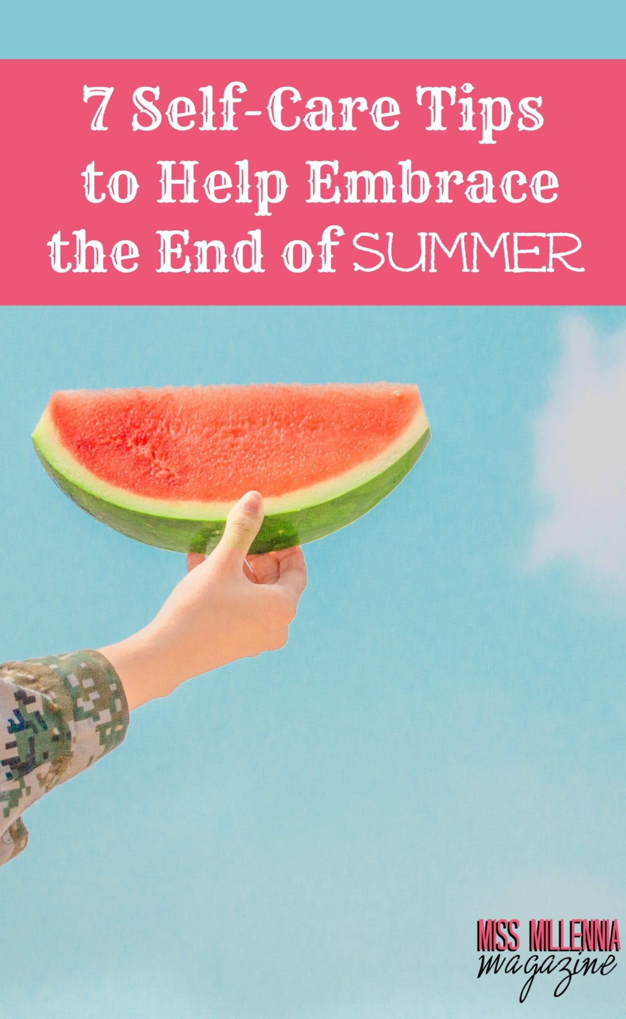 7-self-care-tips-to-help-embrace-the-end-of-summer