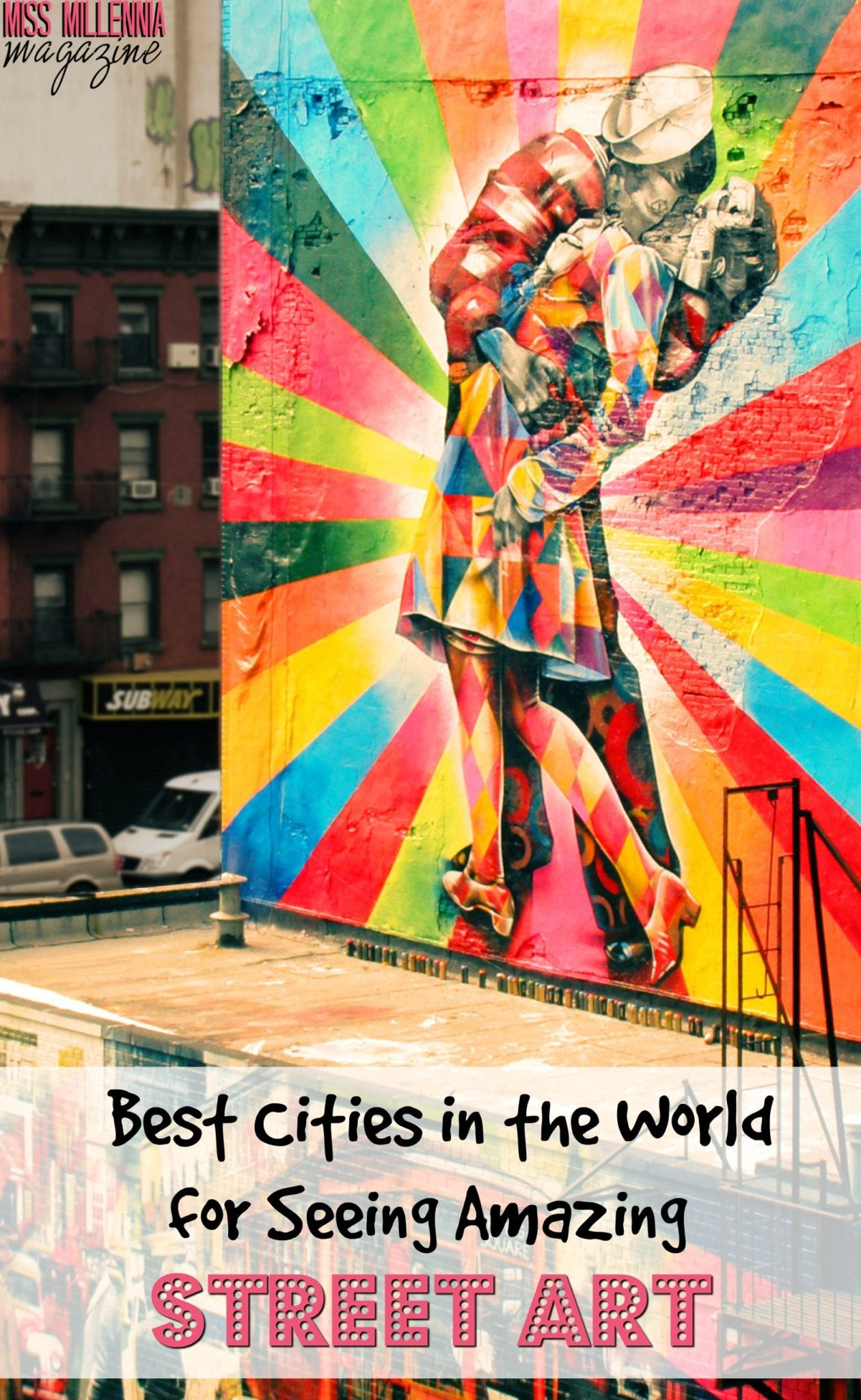 Cities with amazing street art? I think yes.