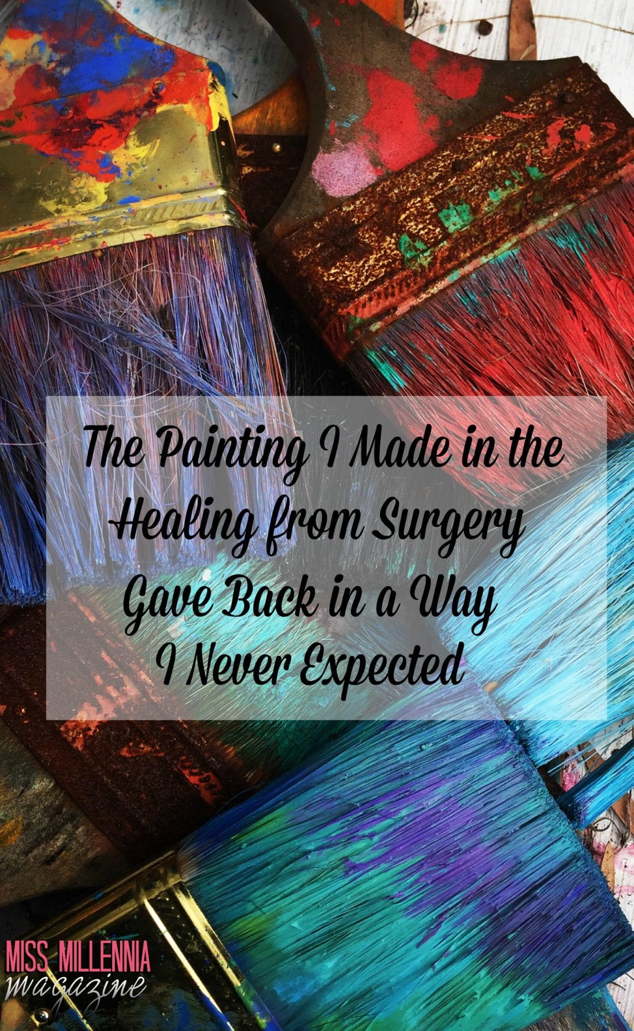 the-painting-i-made-in-the-healing-from-surgery-gave-back-in-a-way-i-never-expected