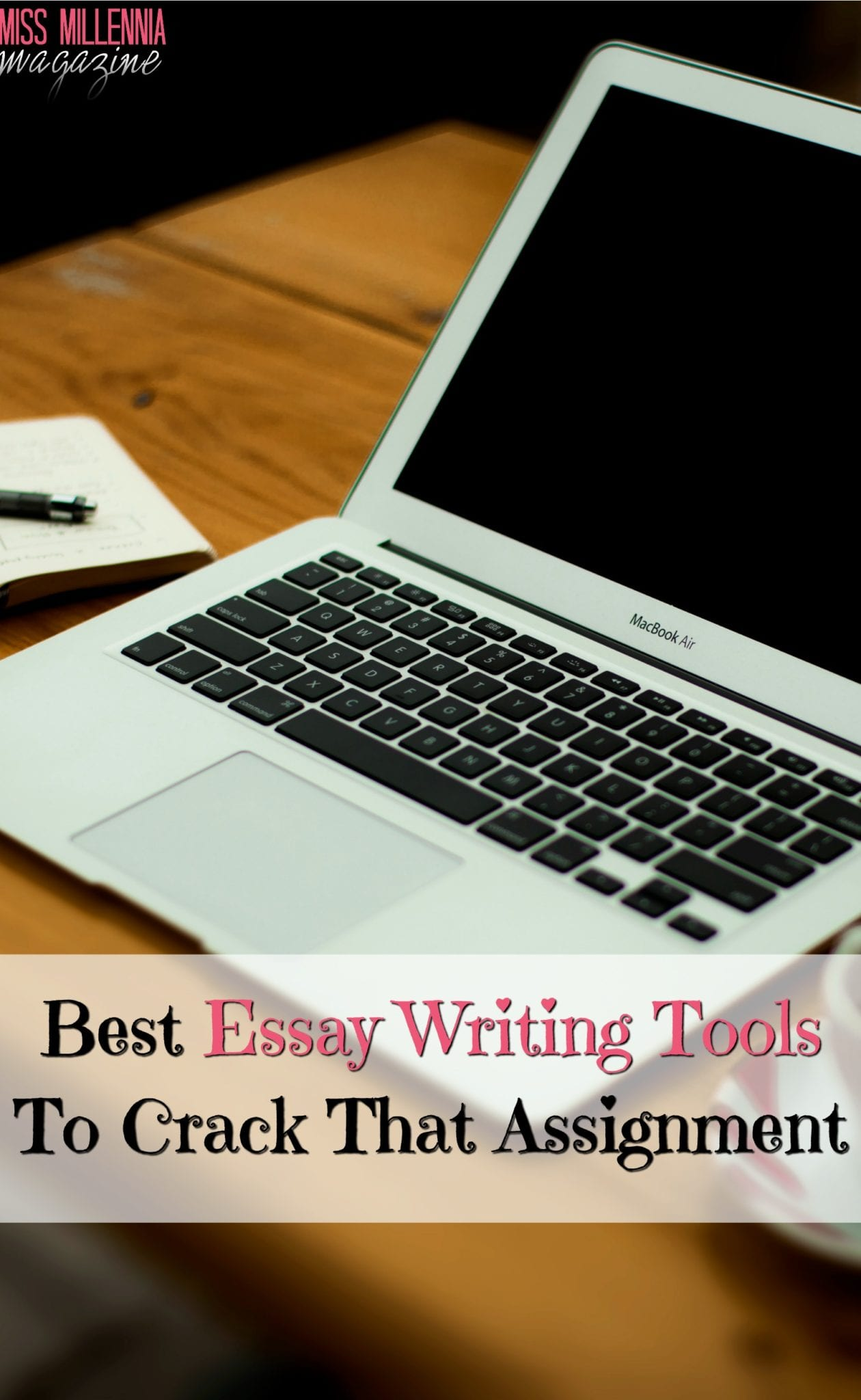 Best Essay Writing Tools To Crack That Assignment