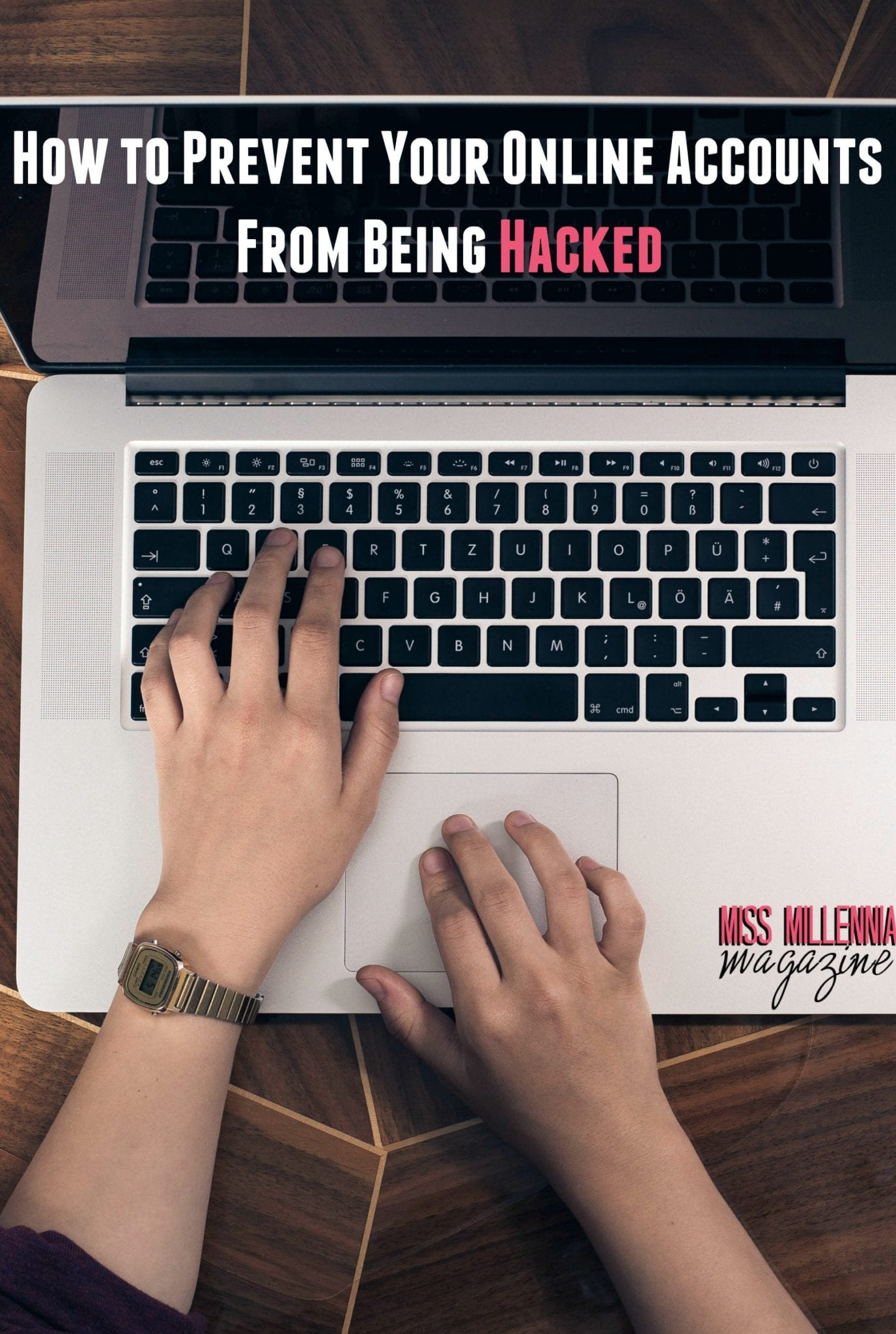 How to Prevent Your Online Accounts From Being Hacked