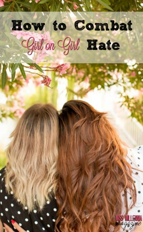 At some point in our lives, we've all experienced girl on girl hate. But we can put an end to it! Read all about how we can stop it.