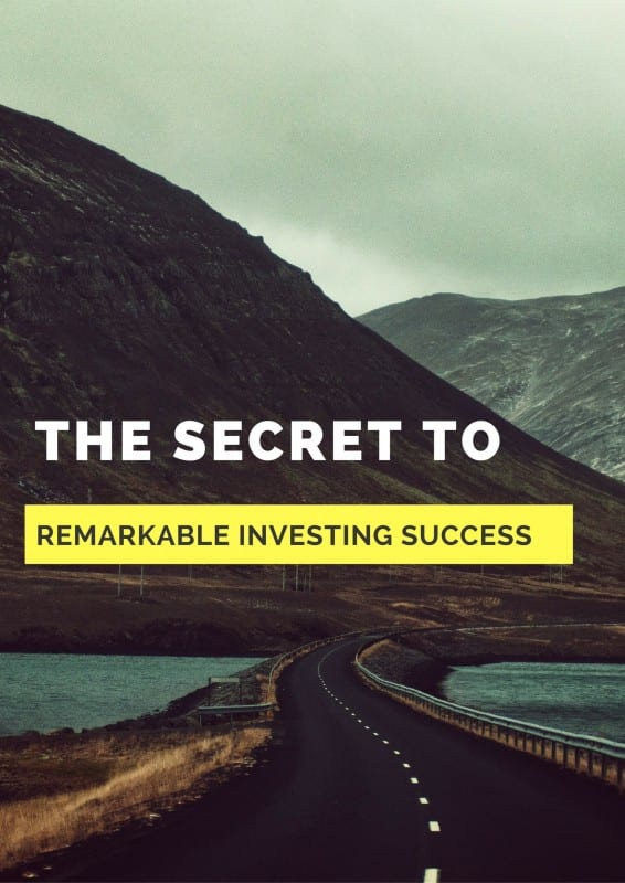 The Secret to Remarkable Investing Success