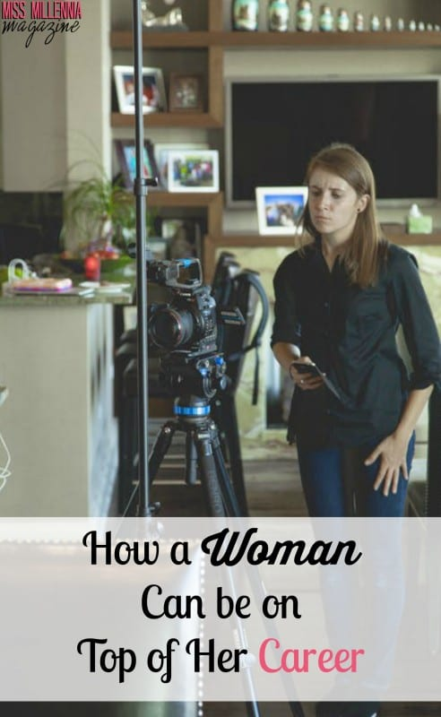 How a Woman Can be on Top of Her Career