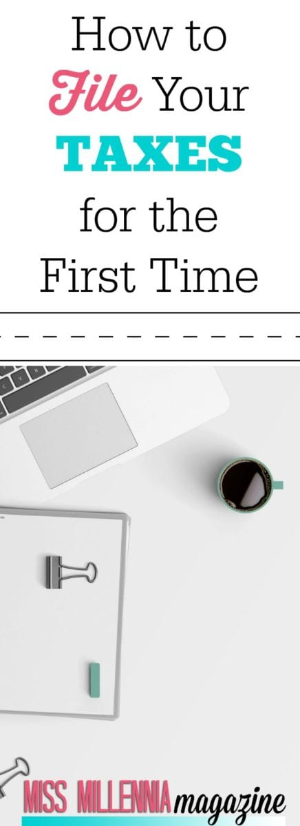 Filing your taxes on your own can be scary. Well here is a list on how to file your taxes for the first time.
