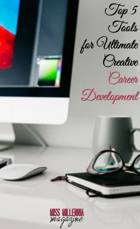 Top 5 Tools for Ultimate Creative Career Development