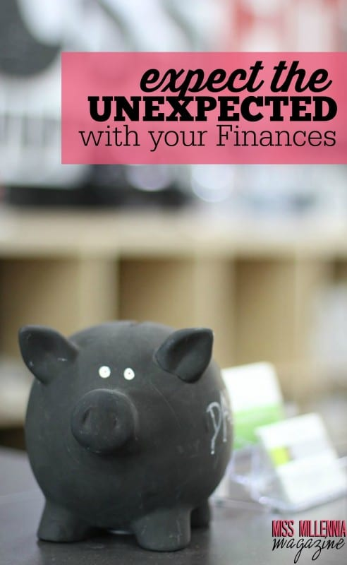 Expect The Unexpected With Your Finances