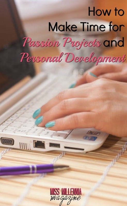 How to Make Time for Passion Projects and Personal Development