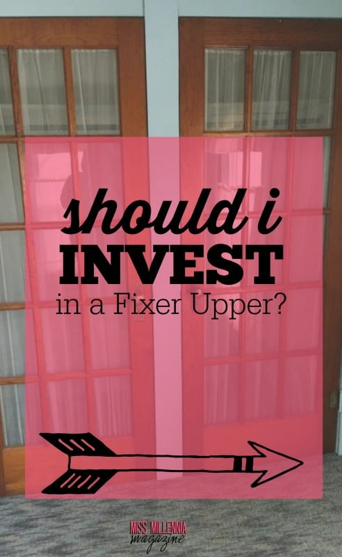 You think you can take on a broken down house and make it your dream home? Well here's what you need to know if thinking to invest in a fixer upper!