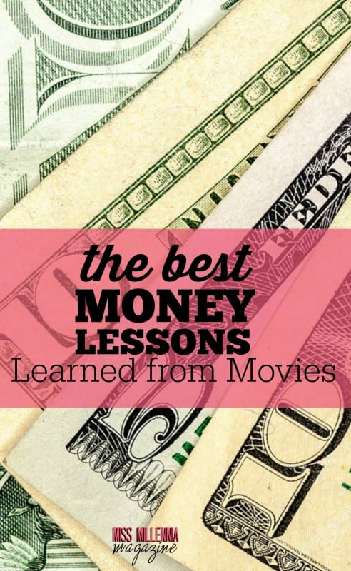 The Best Money Lessons Learned from Movies