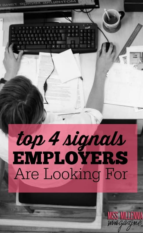 Top 4 Signals Employers Are Looking For