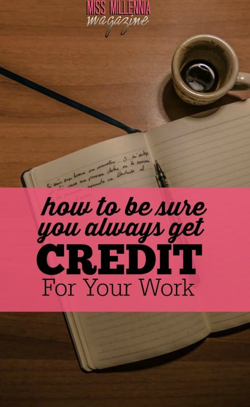 Taking credit for your work does not mean that you're bragging or being arrogant. It simply means that you want to be recognized for the work that you've done.