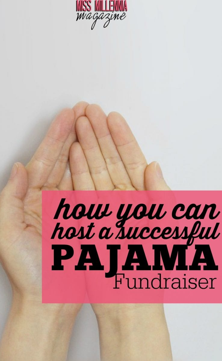 A pajama fundraiser can be the most rewarding event and all for a good cause. Here are tips on how you could start an event like this. #MissMillMag