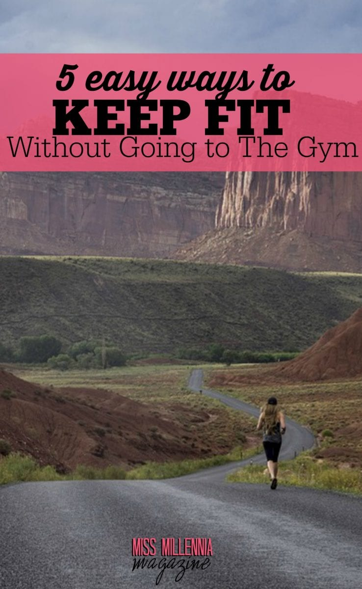 If you want to tone up for summer, or all year round, here are gym-free ways to keep fit and healthy while going about your daily routine!