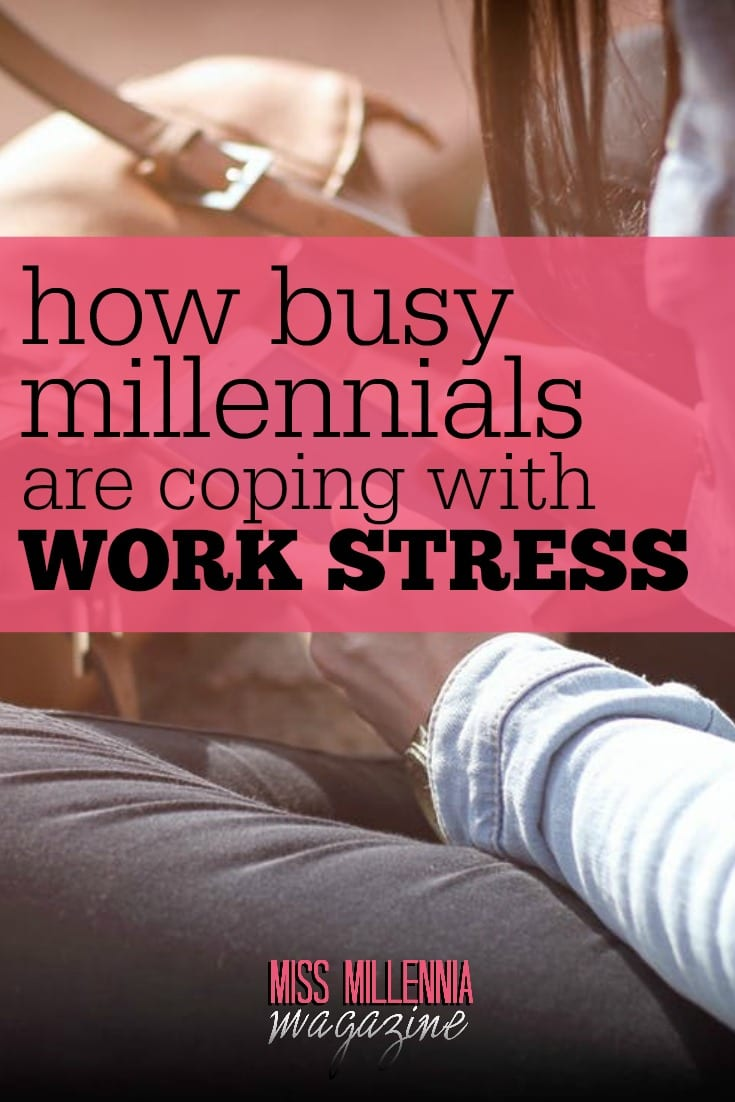 Negative effects of stress can be detrimental to our health. Here are some ways busy millennials are dealing with work stress which are very effective.