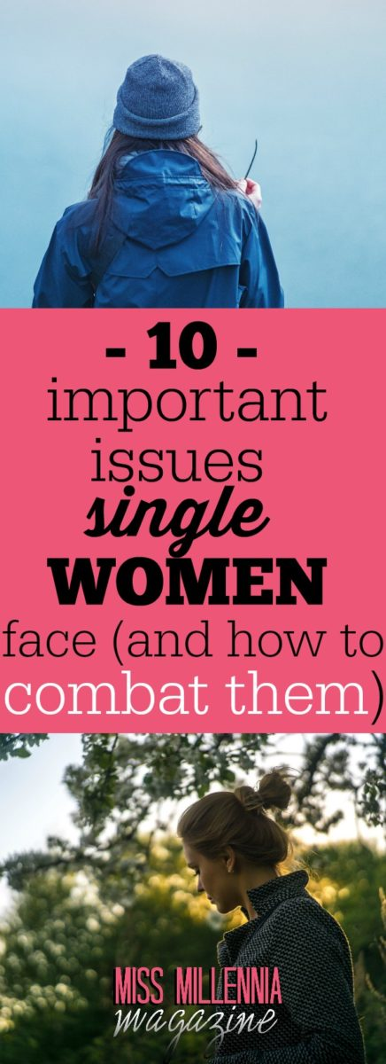 We've compiled ten important issues that women face in today's world, plus some advice on how to fight them.