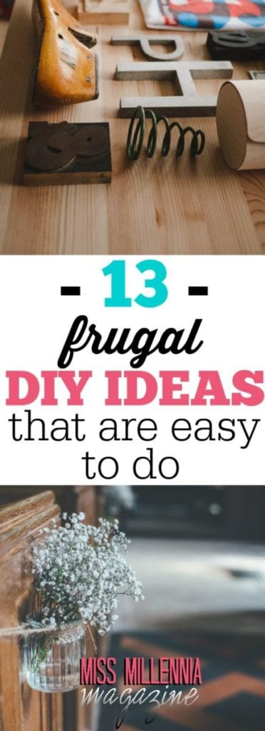 Creating unique decor projects shouldn't have to cost a fortune or take hours to make! Check out our roundup of 13 frugal DIY ideas you can make in a snap.
