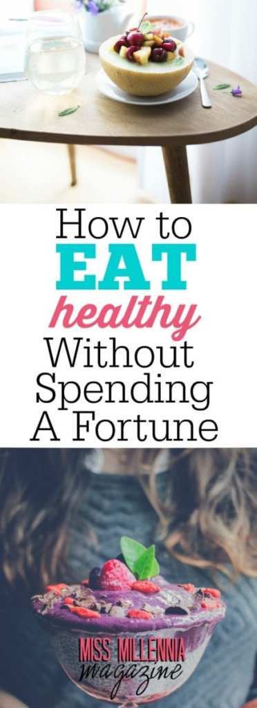 The key eating healthy without spending a lot of money is to be strategic and intentional with the things that you purchase.
