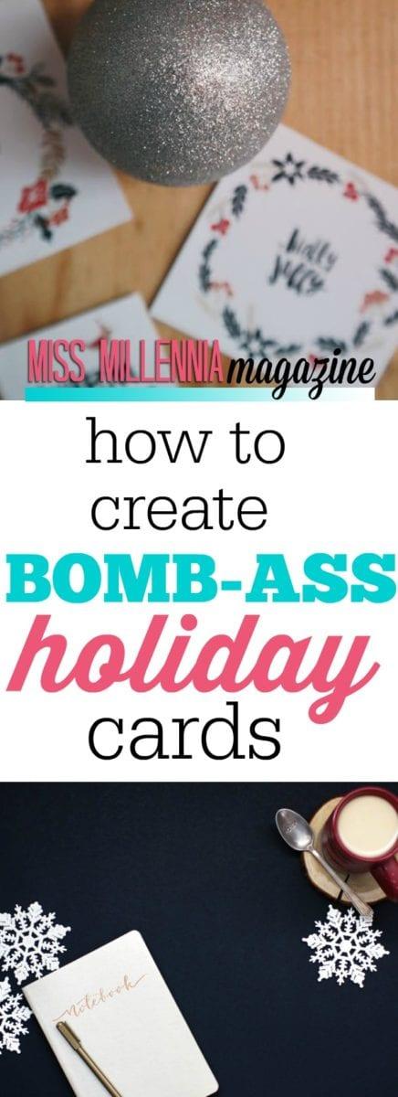 How To Create Bomb-Ass Holiday Cards