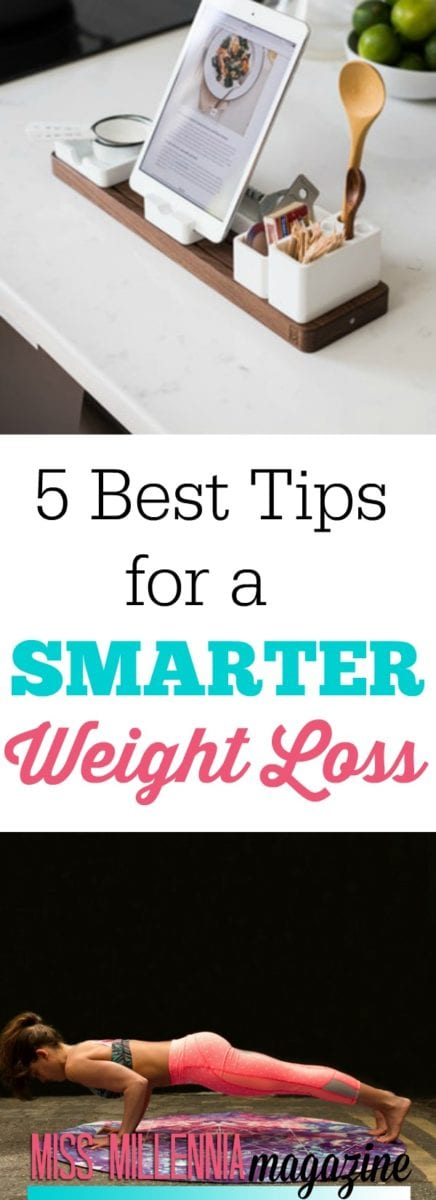 Don't waste your time on another unproductive diet or exercise regime; these 5 tips will help you for a smarter weight loss.