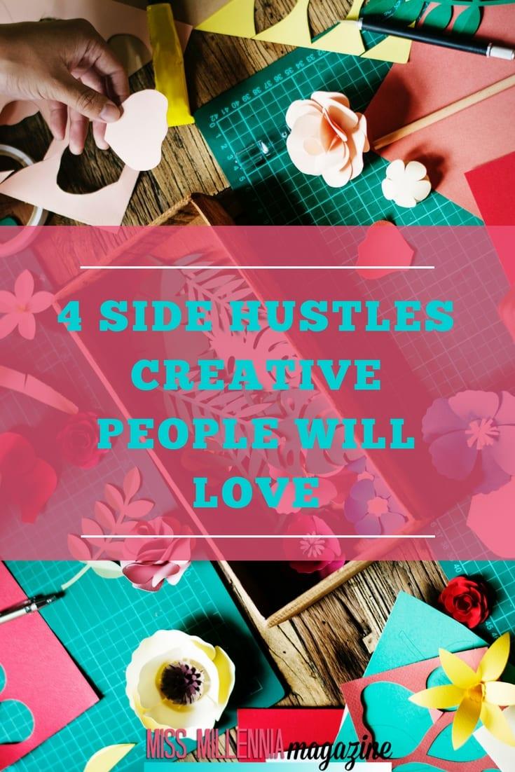 4 Side Hustles Creative People Will Love