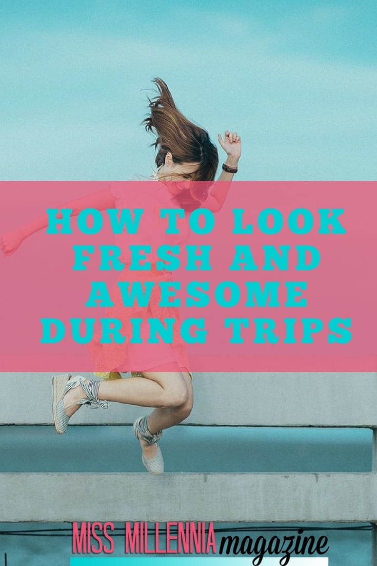 Nowadays traveling experience is quite different. Still, there are a few things which you need to keep in mind to get the most out of your traveling experience while looking great during trips.