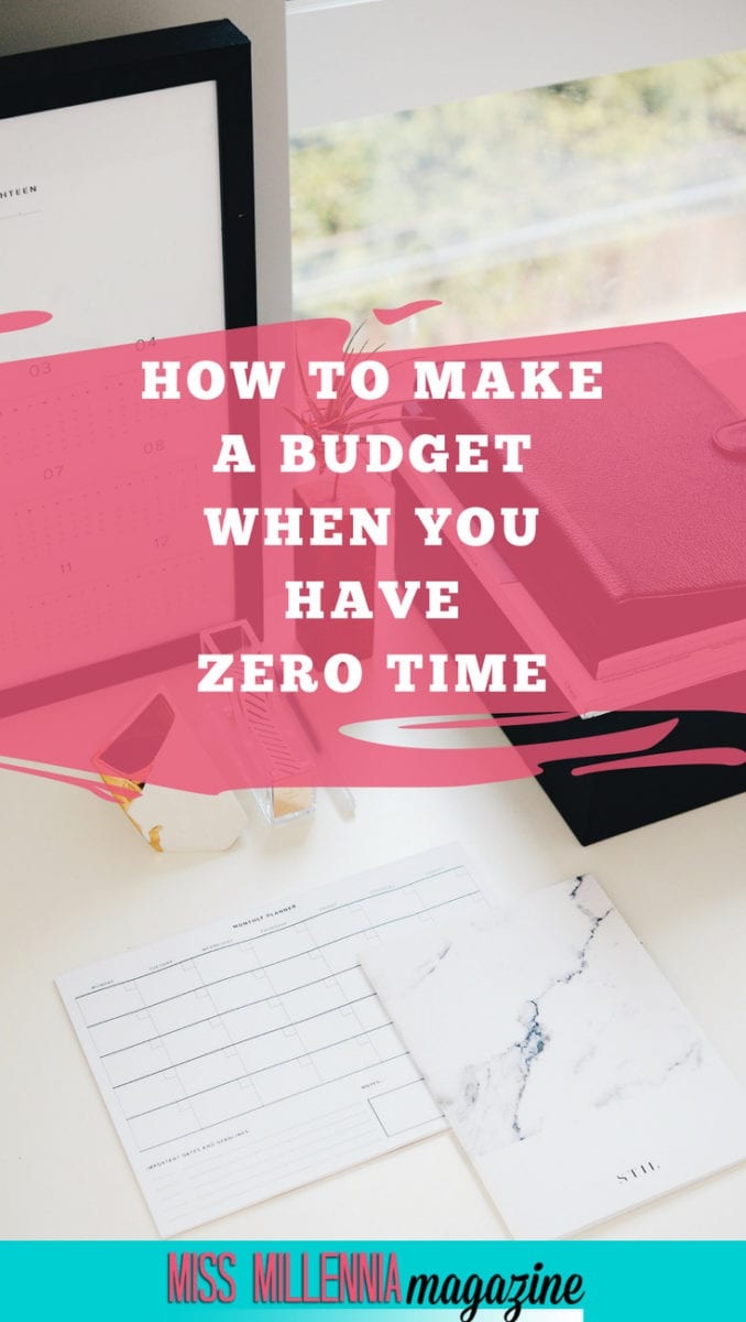 How To Make A Budget When You Have Zero Time