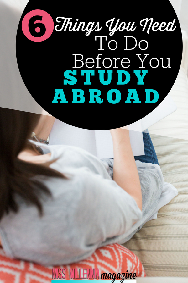 Spending a semester in another country is such a fun adventure! Make sure you're ready with this list of 6 things you need to do before you study abroad.