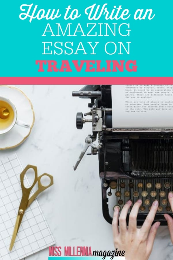 Writing a travel essay in English is not difficult. The most important thing to do is to identify a destination and the audience to make an amazing essay.
