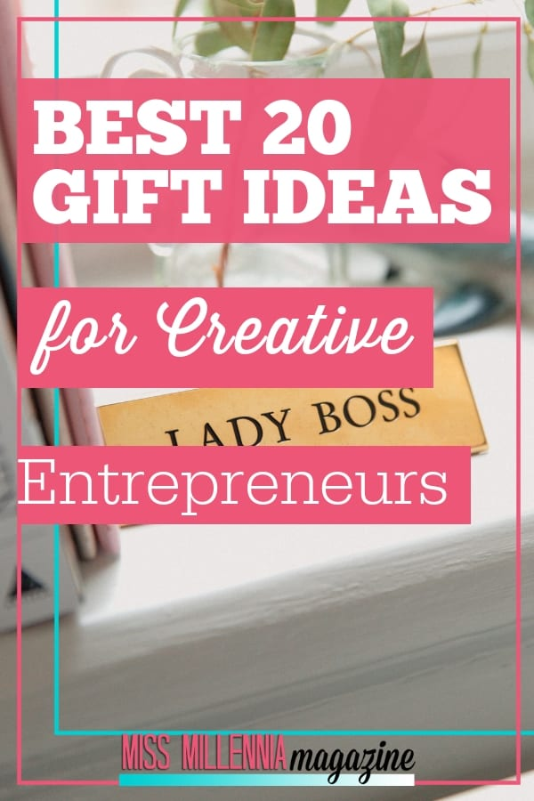 Best 20 Gift ideas for Creative Entrepreneurs