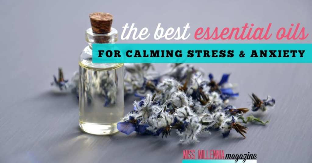 The Best Essential Oils for Calming Stress & Anxiety fb