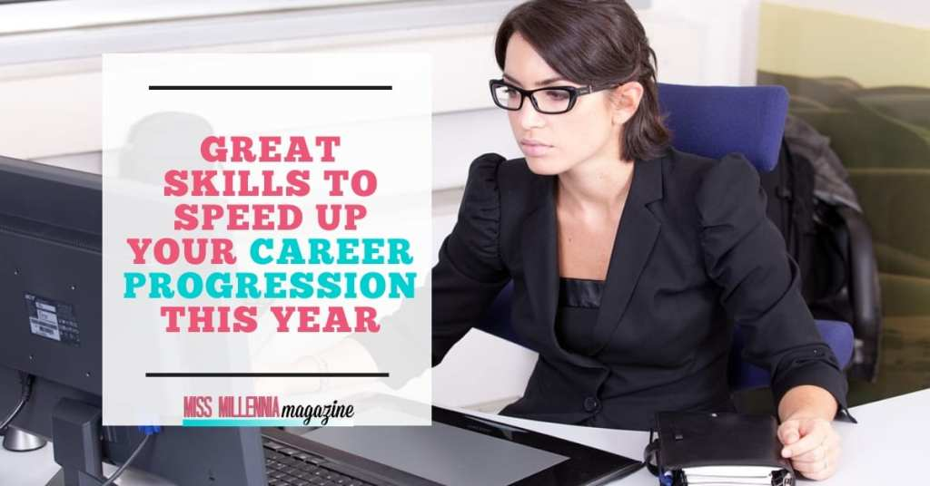 Great Skills to Speed Up Your Career Progression This Year fb